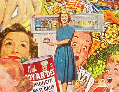 Defrosting popular images from the Cold War Kitchen, Sally Edelsteins collage utilizing vintage ads and illustrations, pokes fun at the world of 50s convenience foods